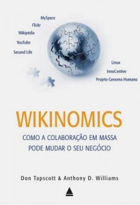 Wikinomics - Don Tapscott e Anthony D. Williams